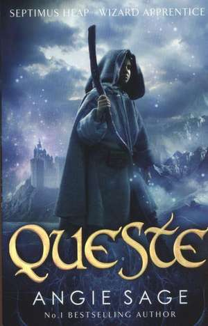 Queste: Septimus Heap Book 4 (Rejacketed) de Angie Sage