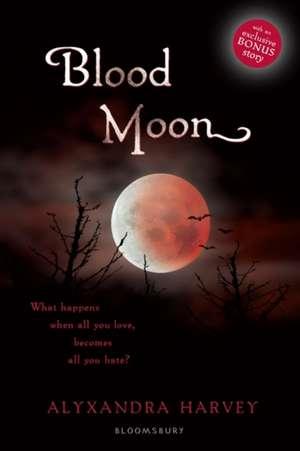 Blood Moon de Alyxandra Harvey