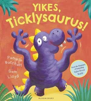 Yikes, Ticklysaurus! de Pamela Butchart