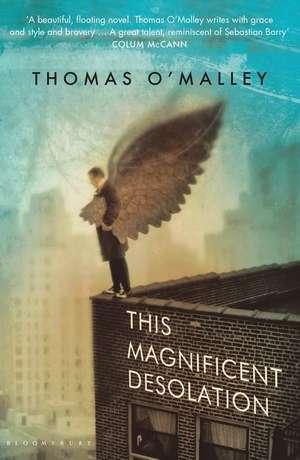 This Magnificent Desolation de Thomas O'Malley