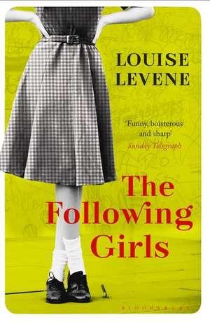 The Following Girls de Louise Levene