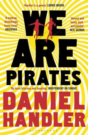 We Are Pirates de Daniel Handler