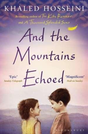 And the Mountains Echoed de Khaled Hosseini