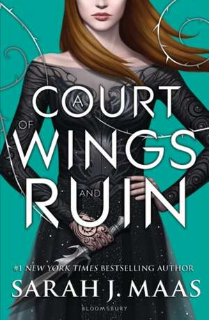 A Court of Wings and Ruin de Sarah J. Maas