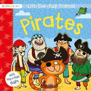 Lift-the-flap Friends Pirates de Joelle Dreidemy