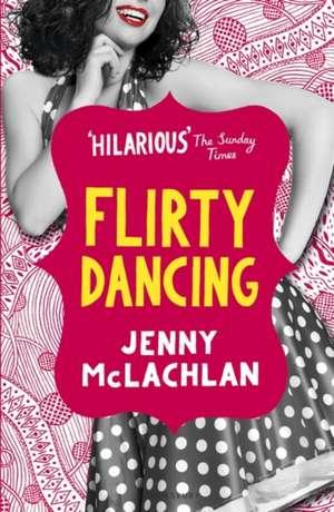 Flirty Dancing de Jenny McLachlan