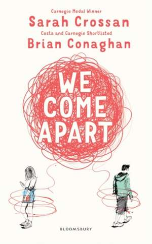 We Come Apart de Sarah Crossan