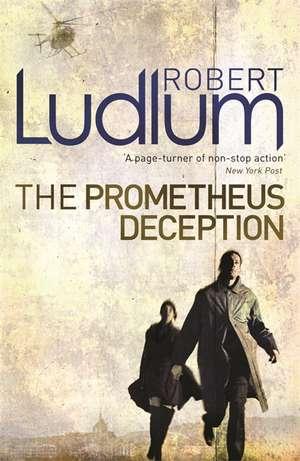 Prometheus Deception de Robert Ludlum