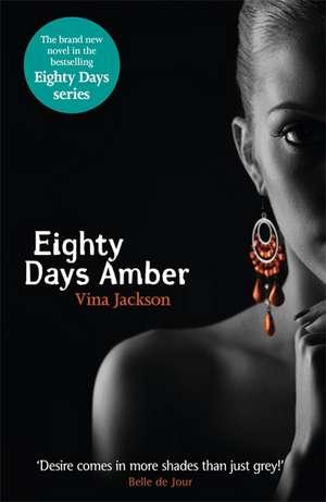 Jackson, V: Eighty Days Amber de Vina Jackson