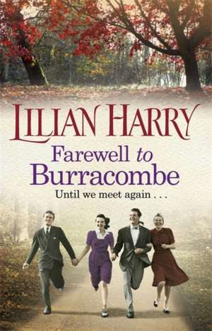 Farewell to Burracombe de Lilian Harry