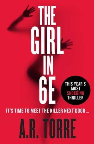 The Girl in 6E de A. R. Torre