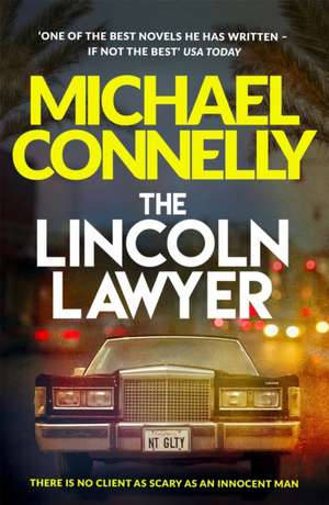 The Lincoln Lawyer de Michael Connelly