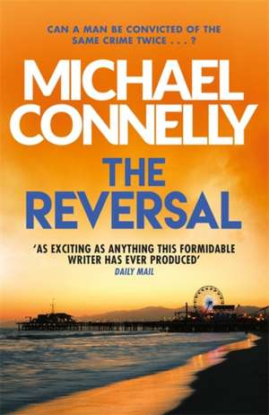 The Reversal de Michael Connelly