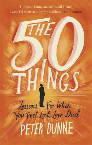 50 Things de Peter Dunne