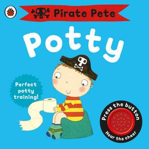 Pirate Pete's Potty de Andrea Pinnington
