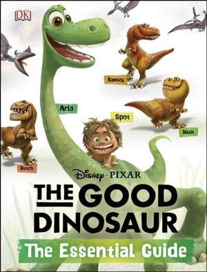 Disney·Pixar The Good Dinosaur: The Essential Guide