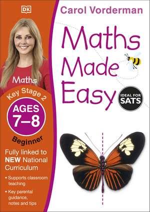Maths Made Easy Ages 7-8 Key Stage 2 Beginner de Carol Vorderman