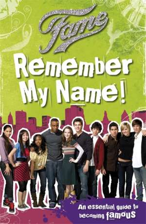 Fame: Remember My Name