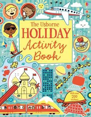 The Usborne Holiday Activity Book de Rebecca Gilpin