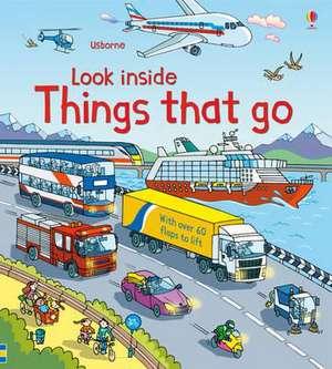 Look Inside Things That Go de Rob Lloyd Jones