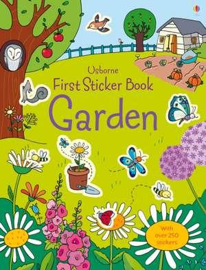 First Sticker Book Garden imagine