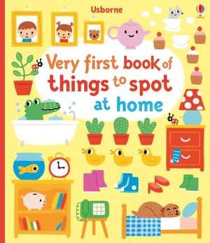 Very First Book of Things to Spot de Fiona Watt