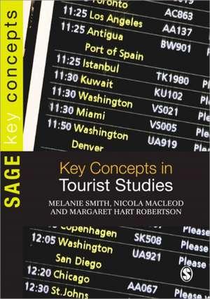 Key Concepts in Tourist Studies de Melanie Smith