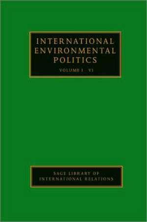 International Environmental Politics de Ronald B. Mitchell