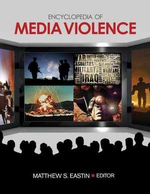Encyclopedia of Media Violence imagine