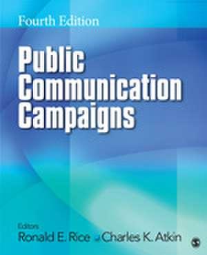 Public Communication Campaigns de Ronald E. Rice