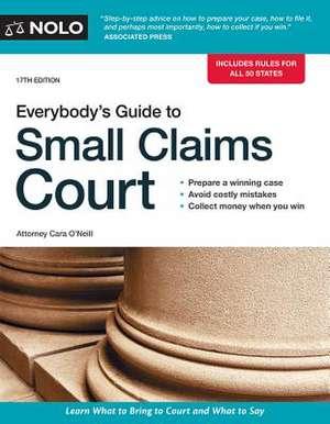 Everybody's Guide to Small Claims Court de Cara O'Neill