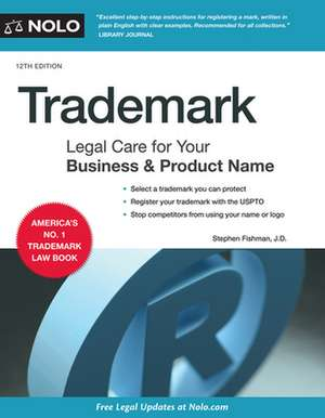 Trademark: Legal Care for Your Business & Product Name de Stephen Fishman
