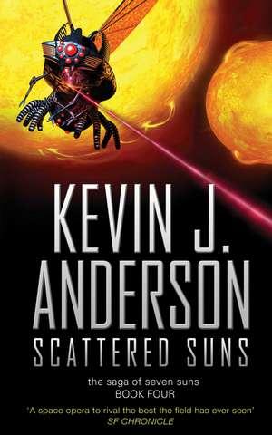 Scattered Suns de Kevin J. Anderson