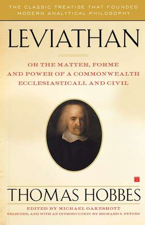 Leviathan: Or the Matter, Forme, and Power of a Commonwealth Ecclesiasticall and Civil de Thomas Hobbes