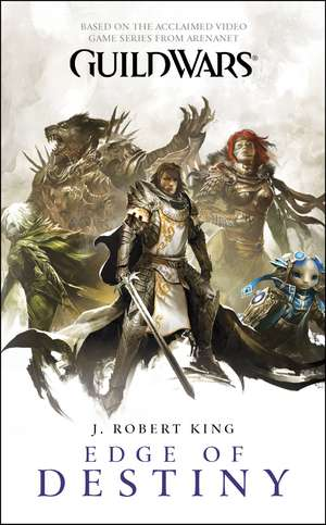 Guild Wars. Edge of Destiny de J. Robert King