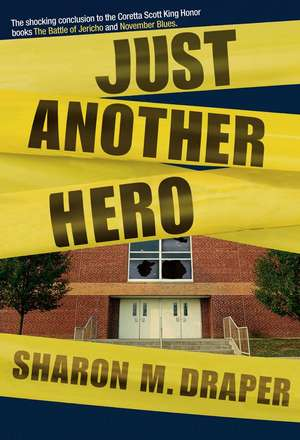 Just Another Hero de Sharon M. Draper