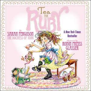 Tea for Ruby de Sarah Ferguson