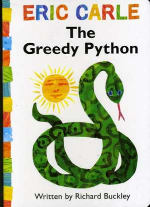 The Greedy Python de Richard Buckley