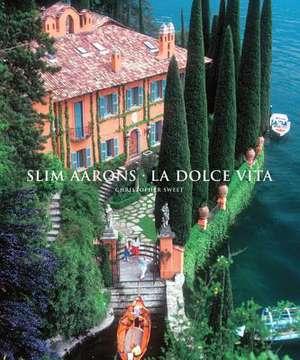 Slim Aarons:  La Dolce Vita de Christopher Sweet