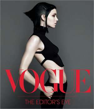 Vogue:  The Editor's Eye de Conde Nast