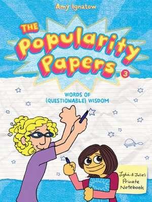 The Popularity Papers de Amy Ignatow