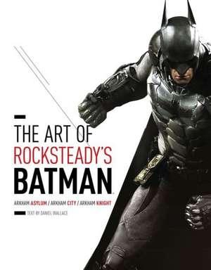 The Art of Rocksteady's Batman