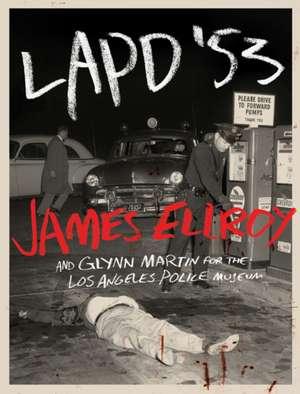 LAPD '53 de James Ellroy