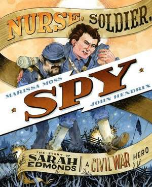 Nurse, Soldier, Spy