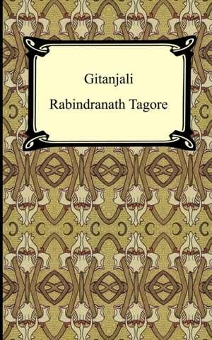 Gitanjali de Rabindranath Tagore