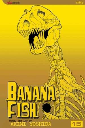 Banana Fish, Vol. 15 de Akimi Yoshida
