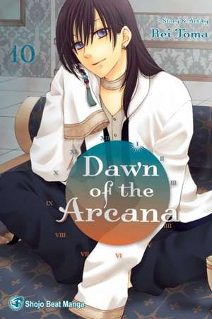 Dawn of the Arcana, Vol. 10 de Rei Toma