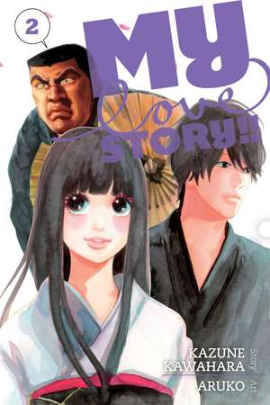 My Love Story!!, Vol. 2 de Kazune Kawahara