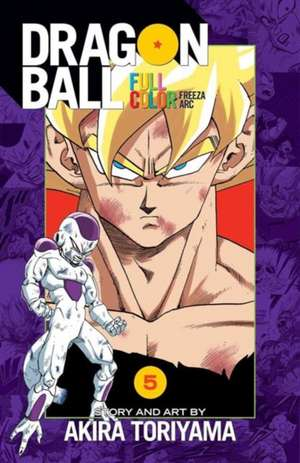 Dragon Ball Full Color Freeza Arc, Vol. 5