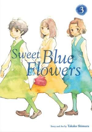 Sweet Blue Flowers, Vol. 3
